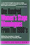 100 Women's Stage Monologues from the 1980s (Monologue Audition Series)