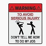 2Pcs Advertencia para Evitar Lesiones Graves, No Me Digas Cómo Hacer Mi Trabajo Etiqueta Engomada del Coche Calcomanía Reflectante 14 Cm * 11 Cm
