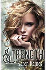 Strength: Claire's Spiral (Spiralling Ink Series) (Volume 2) Paperback