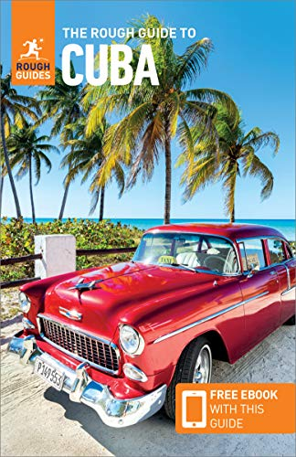 The Rough Guide to Cuba: Travel Guide With Free Ebooks [Lingua Inglese]