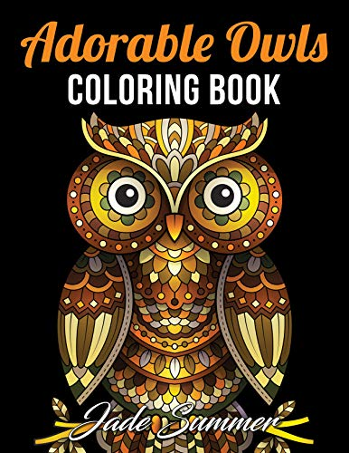 Adorable Owls: An Adult Coloring Book with Cute Owl Portraits, Fun Owl Designs, and Relaxing Mandala Patterns