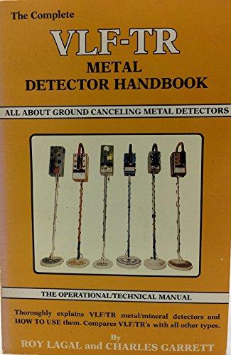 The complete VLF-TR metal detector handbook