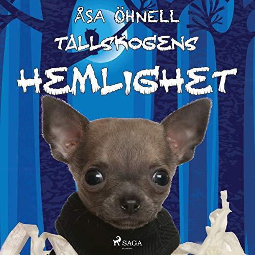 Tallskogens hemlighet Audiobook By Erika Svernström cover art