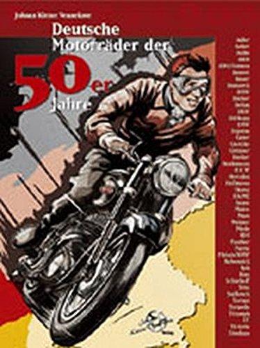 Deutsche Motorräder der 50er Jahre