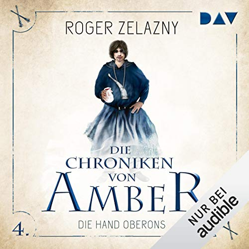 Die Hand Oberons     Die Chroniken von Amber: Corwin-Zyklus 4              By:                                                                                                                                 Roger Zelazny                               Narrated by:                                                                                                                                 Stefan Kaminski                      Length: 6 hrs and 20 mins     Not rated yet     Overall 0.0
