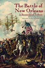 Battle of New Orleans, The: A Bicentennial Tribute