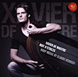 Nuit d'Etoiles - Harp Music by Debussy by Xavier De Maistre [Music CD]