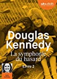 La Symphonie du hasard 2 - Livre audio 1 CD MP3