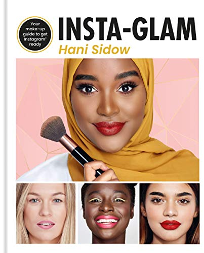 Insta-glam: Your must-have make-up guide to get Instagram ready (English Edition)