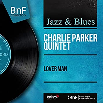 Lover Man (feat. Red Rodney, John Lewis, Ray Brown, Kenny Clarke) [Mono Version]