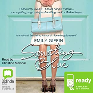 Something Blue                   Written by:                                                                                                                                 Emily Giffin                               Narrated by:                                                                                                                                 Christine Marshall                      Length: 11 hrs and 4 mins     6 ratings     Overall 4.2