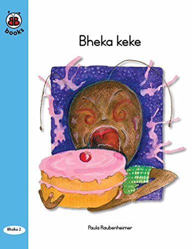 BB Books 0.02 Bheka keke (Shona) (English Edition)