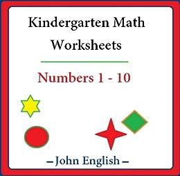 Amazon Com Kindergarten Math Worksheets Numbers 1 10 Ebook English John Kindle Store