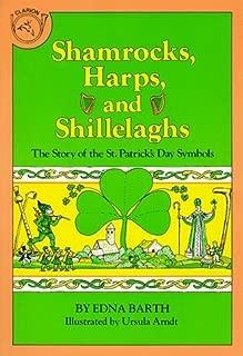 Shamrocks, Harps, and Shillelaghs: The Story of the St. Patrick's Day Symbols by Arndt, Ursula, Barth, Edna (January 18, 1982) Paperback