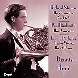Strauss, Hindemith, Berkeley : Concertos pour cor. Brain, Galliera, Sawallisch.