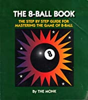 The 8-Ball Book 0962838969 Book Cover