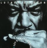 Songtexte von Luther Allison - Let's Try It Again