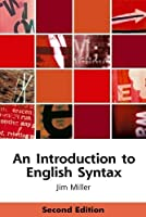 An Introduction to English Syntax (Edinburgh Textbooks on the English Language) by Jim Miller(2008-08-20)