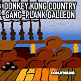 Gang-Plank Galleon (From 'Donkey Kong Country')