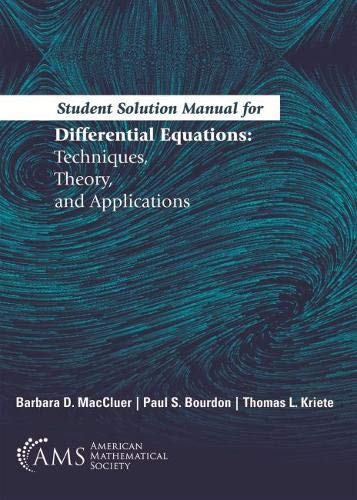 Differential Equations: Techniques, Theory, and Applications