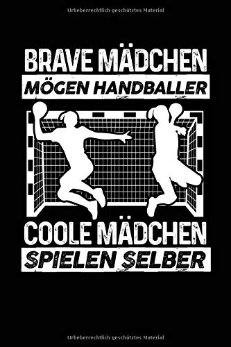 Coole Mädchen spielen selber: Notizbuch für Handball Handball-Fan Handball-Spieler-in