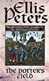 The Potter's Field : The Seventeenth Chronicle of Brother Cadfael