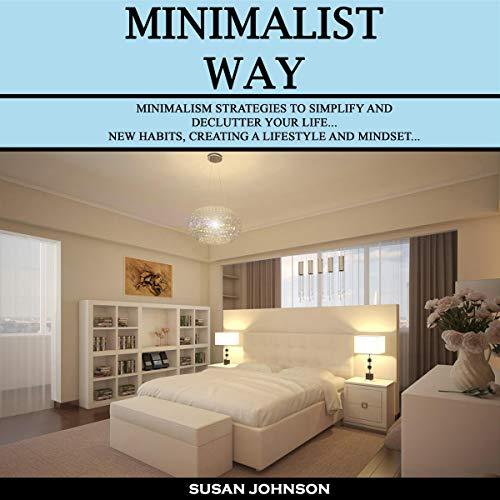 Minimalist Way audiobook cover art