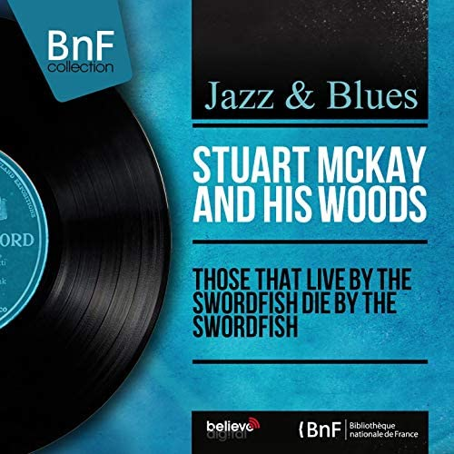Stuart McKay & His Woods