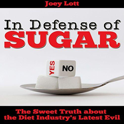In Defense of Sugar audiobook cover art