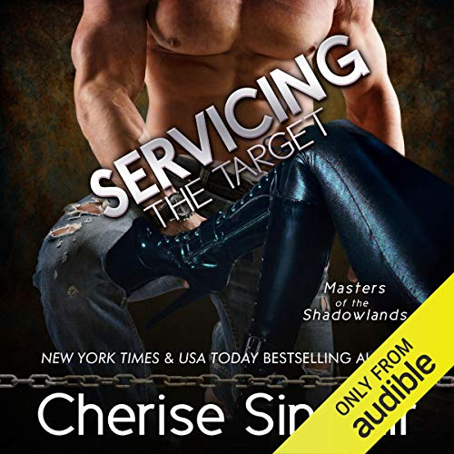 Servicing the Target Audiobook By Cherise Sinclair cover art