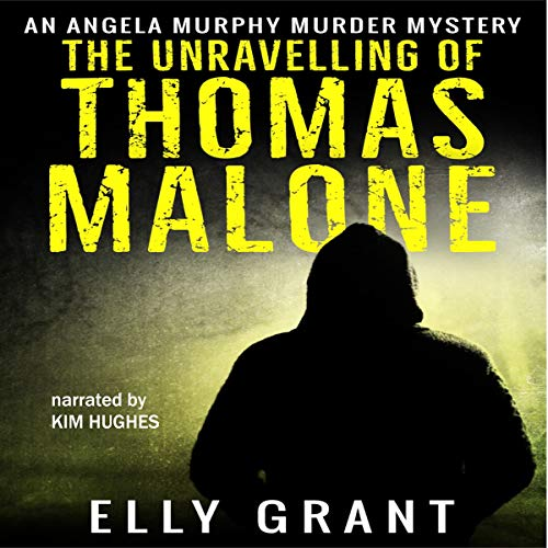 The Unravelling of Thomas Malone audiobook cover art