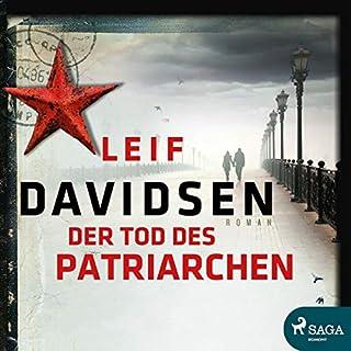 Der Tod des Patriarchen                   Autor:                                                                                                                                 Leif Davidsen                               Sprecher:                                                                                                                                 Frank Stieren                      Spieldauer: 15 Std. und 32 Min.     25 Bewertungen     Gesamt 4,2