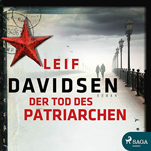 Der Tod des Patriarchen                   Autor:                                                                                                                                 Leif Davidsen                               Sprecher:                                                                                                                                 Frank Stieren                      Spieldauer: 15 Std. und 32 Min.     21 Bewertungen     Gesamt 4,1