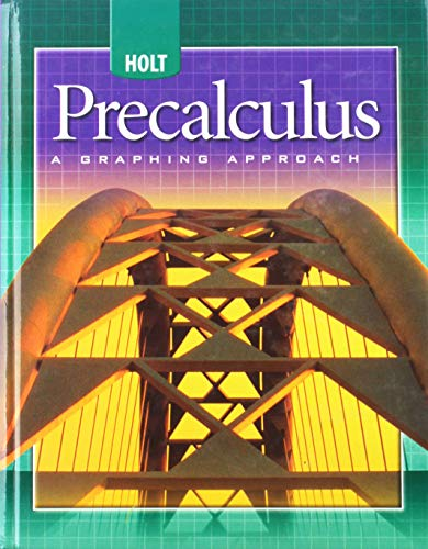 Holt Precalculus: A Graphing Approach: Student Edition 2004