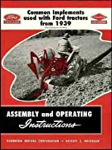 FORD 2N 8N 9N 600 601 700 701 800 801 900 901 TRACTOR TRACTORS IMPLEMENT ASSEMBLY & OPERATING INSTRUCTIONS MANUAL 1948 1949 1950 1951 1952 1953