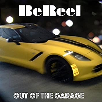 Out of the Garage