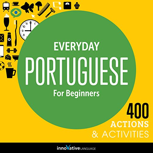 Everyday Portuguese for Beginners - 400 Actions & Activities audiobook cover art