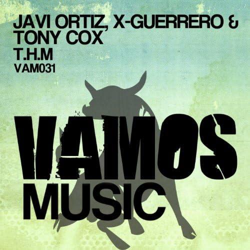 Javi Ortiz, X-Guerrero, Tony Cox