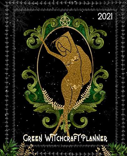 Green Witchcraft Planner: 2021