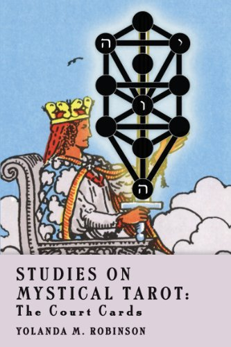 Studies on Mystical Tarot: The Court Cards (English Edition)