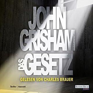 Das Gesetz                   Autor:                                                                                                                                 John Grisham                               Sprecher:                                                                                                                                 Charles Brauer                      Spieldauer: 4 Std. und 36 Min.     14 Bewertungen     Gesamt 4,1