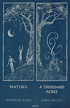MATING & A THOUSAND ACRES  EXCERPTS.