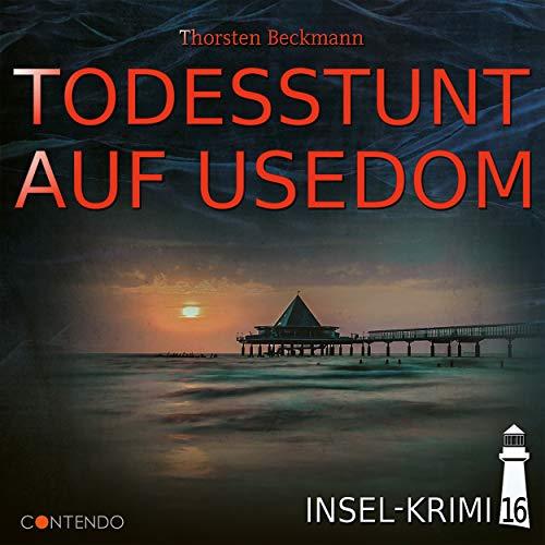 Folge 16: Todesstunt auf Usedom