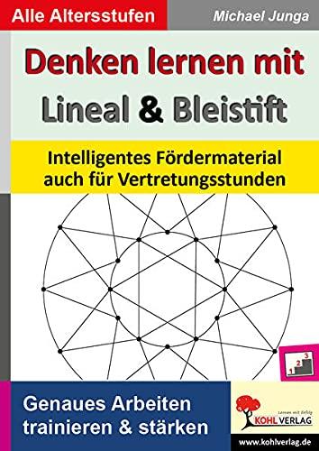 Denken lernen mit Lineal und Bleistift: Intelligentes Fördermaterial auch für Vertretungsstunden