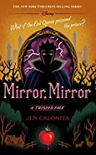 Mirror, Mirror: A Twisted Tale (A Twisted Tale (10))