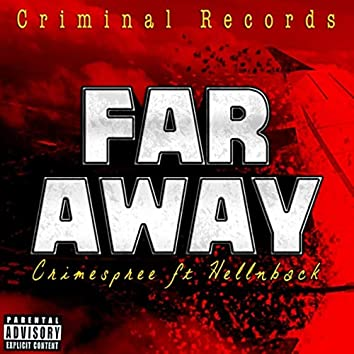 Far Away (feat. Hellnback)