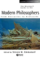Blackwell Guide to Modern Philosophers (Blackwell Philosophy Guides)