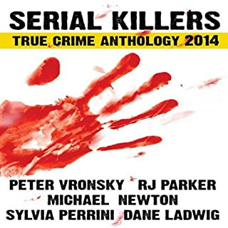 Serial Killers True Crime Anthology 2014 cover art