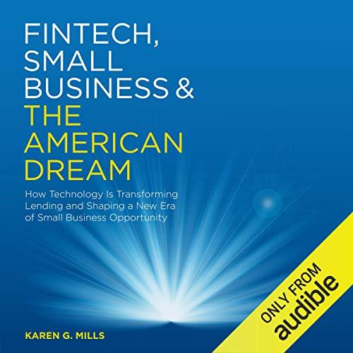 Fintech, Small Business & the American Dream cover art