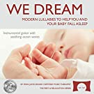 Lullaby Sleep CD, We Dream: Vol. 1 - Helps You and Your Baby Fall Asleep - Soothing Guitar Music with White Noise